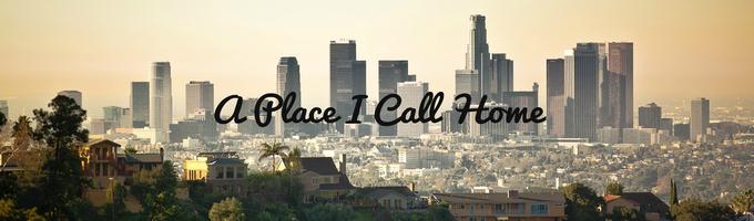 A Place I Call Home